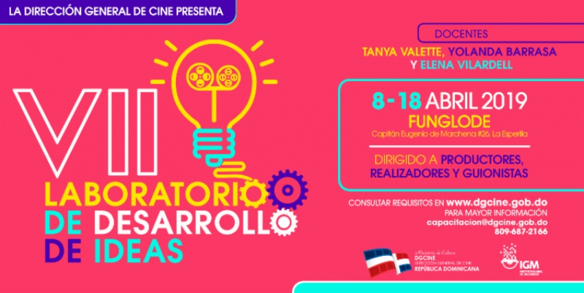 La Dirección General de Cine invita a participar el VII Laboratorio de Desarrollo de Ideas